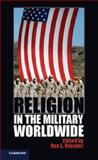 Religion in the Military Worldwide, , 1107613647