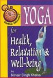 Gotta Minute? Yoga for Health and Relaxation, Singh Khalsa, 1885003641