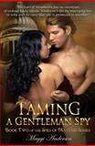 Taming a Gentleman Spy, Maggi Andersen, 1908483644