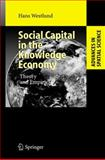Social Capital in the Knowledge Economy : Theory and Empirics, Westlund, Hans, 354035364X