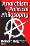 Anarchism as Political Philosophy, , 0202363643