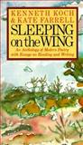 Sleeping on the Wing, Kenneth Koch and Kate Farrell, 0394743644