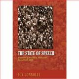 State of Speech : Rhetoric and Political Thought in Ancient Rome, Connolly, Joy, 0691123640