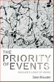 The Priority of Events : Deleuze's Logic of Sense, Bowden, Sean, 0748643648