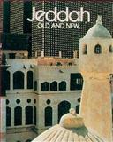 Jeddah, Old and New, James Buchan, 0905743644