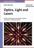 Optics, Light and Lasers : The Practical Approach to Modern Aspects of Photonics and Laser Physics, Meschede, Dieter, 3527403647