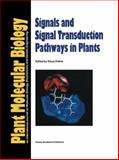 Signals and Signal Transduction Pathways in Plants, , 0792333640