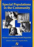 Special Populations in the Community : Advances in Reducing Health Disparities, Sebastian, Juliann G. and Bushy, Angeline, 0834213648