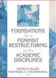 Foundations for a Feminist Restructuring of the Academic Disciplines 9780918393647