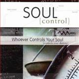 Soul Control : Whoever Controls Your Soul Controls Your Destiny, Hammond, Mac, 1573993646