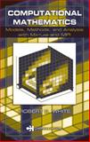 Computational Mathematics : Models, Methods, and Analysis with MATLAB and MPI, White, R. E., 1584883642
