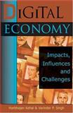 Digital Economy : Impacts, Influences, and Challenges, Kehal, Harbhajan and Singh, Varinder P., 1591403642