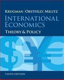 International Economics : Theory and Policy, Krugman, Paul R. and Obstfeld, Maurice, 0133423646
