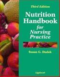 The Nutrition Handbook for Nursing Practice, Dudek, Susan G., 0397553641