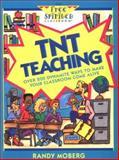 TNT Teaching, Randy Moberg, 0915793644