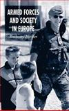 Armed Forces and Society in Europe, Forster, Anthony, 1403903646