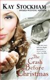 The Crash Before Christmas, Kay Stockham, 1480063649