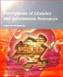 Perceptions of Libraries and Information Resources : A Report to the OCLC Membership, De Rosa, Cathy, 1556533640