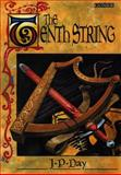 The Tenth String, J. P. Day, 1859023649