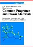 Common Fragrance and Flavor Materials, Bauer, Kurt and Garbe, Dorothea, 3527303642