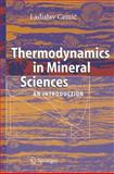 Thermodynamics in Mineral Sciences : An Introduction, Cemic, Ladislav, 354024364X