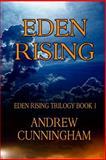 Eden Rising, Andrew Cunningham, 1490463658