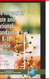 The Impact of State and National Standards on K-12 Science Teaching, Sunal, Dennis W. and Wright, Emmett, 159311365X