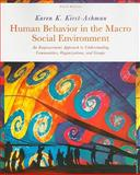Human Behavior in the Macro Social Environment, Kirst-Ashman, Karen K., 0495813656