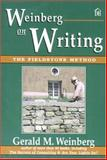 Weinberg on Writing : The Fieldstone Method, Weinberg, Gerald, 093263365X