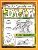Teach Yourself to Draw - Lizards, Snails and Frogs, Sarah Brown, 1500273651