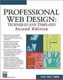 Professional Web Design : Techniques and Templates, Hunley, Eric and Simmons, Erika, 1584503653