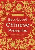 Best-Loved Chinese Proverbs, Theodora Lau and Kenneth Lau, 0061703656
