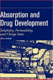 Absorption and Drug Development : Solubility, Permeability, and Charge State, Avdeef, Alex, 0471423653