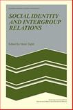 Social Identity and Intergroup Relations 9780521153652