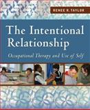 The Intentional Relationship, Renee R. Taylor and Ren&egrave, 0803613652