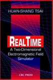 Real-Time : A Two-Dimensional Electromagnetic Field Simulator, Tsai, Huan-Shang, 0849323657