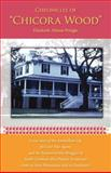 Chronicles of Chicora Wood, Elizabeth Allston Pringle, 0877973652
