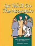 Go, Tell It on the Mountain, Gretchen Wolff Pritchard, 0898693659