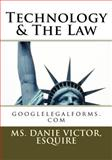 Technology and the Law, Ms. Danie, Danie Victor, Esquire, 1456573659