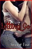 Letting Go, Jennifer Foor, 148023365X