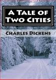 A Tale of Two Cities, Charles Dickens, 1500713651