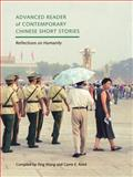 Advanced Reader of Contemporary Chinese Short Stories : Reflections on Humanity, Wang, Ying and Reed, Carrie E., 0295983655
