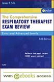 The Comprehensive Respiratory Therapist Exam Review : Entry and Advanced Levels, Sills, James R., 0323073654