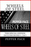 Wheels of Steel, Pepper Pace, 1475133650