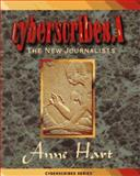 Cyberscribes 1: The New Journalists, Anne Hart, 1880663651