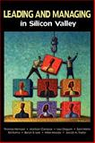 Leading and Managing in Silicon Valley : Successful Engineering Entrepreneurs' Best Practices and Career Guidance for Tomorrow's Technical Leaders on Leadership, Management, Development, and Business, Hempel, Thomas and Campos, Marilson, 0615283659