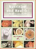 Nutrition and Health : An Introduction, Anderson, John J. B., 0890893659