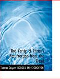 The Verity of Christ's Resurrection from the Dead, Thomas Cooper, 1140643657