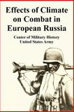 Effects of Climate on Combat in European Russia, Center of Military History Staff and United States Army Staff, 1410223655