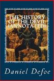 The History of the Devil (Annotated), Daniel Defoe, 1499743653